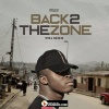 Back To Di Zone (Prod. By Lucky Loïc)